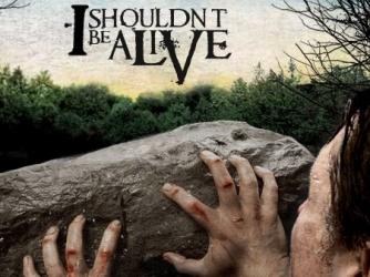 i_shouldnt_be_alive-show