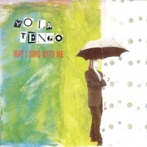 yo-la-tengo-may-i-sing-with-me